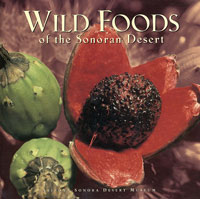 Cover - Wild Foods of the Sonoran Desert